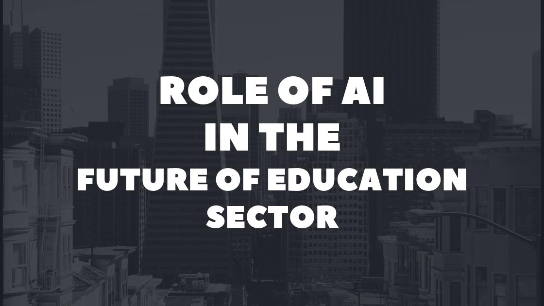 AI In the Future of Education